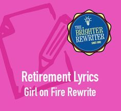 "Use these lyrics sung to the tune of ""Girl on Fire"" by Alicia Keys and have fun celebrating a principal or teacher's retirement. (I've also included ""This Guy is Retired"" in case the retiree is male.)If you are not familiar with the original song, I recommend locating and listening to it on YouTube. $1.00"