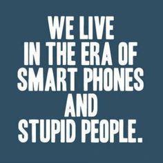 I miss stupid phones and smart people...