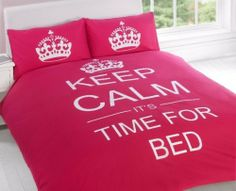 """FULL CERISE PINK TEENAGER KEEP CALM ITS TIME FOR BED COTTON REVERSIBLE COMFORTER COVER by PCJ SUPPLIES. $65.00. MACHINE WASHABLE AT 40 °C. 1X FULL COMFORTER COVER (137CM X 198CM). 2X PILLOW CASE (50CM X 75CM). FULL CERISE PINK KEEP CALM ITS TIME FOR BED COMFORTER COVER. FABRIC 48% COTTON 52% POLYESTER. THIS CERISE PINK REVERSIBLE PRINTED DUVET COVER SET HAS THE SLOGAN """"KEEP CALM IT'S TIME FOR BED"""" ON ONE SIDE AND PRINTED CROWNS ON THE OTHER. A MUST FOR YOUR TEENAGERS BED. CREATE..."""