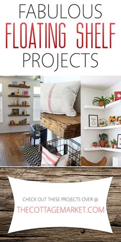 Fabulous Floating Shelf DIY Projects - The Cottage Market