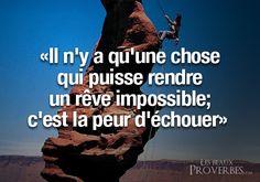 Les Beaux Proverbes – Proverbes, citations et pensées positives » » Rendre un rêve impossible…