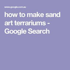 how to make sand art terrariums - Google Search