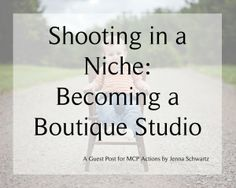 """Shooting In a Niche: Becoming a Boutique Studio  """"In my own personal experience, it's easier to be a photographer when you focus on a single niche instead of trying to shoot anything and everything. Although I do photograph most subjects when asked, I don't promote myself for them."""""""