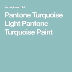 Pantone Turquoise Light Pantone Turquoise Paint