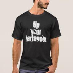 """Tip Your Bartender"" t-shirt"