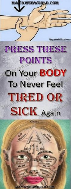 PRESS THESE POINTS ON YOUR BODY TO NEVER FEEL TIRED OR SICK AGAIN