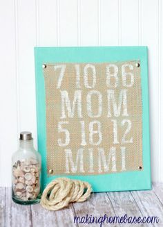 Painted Burlap Canvas for Mother's Day with the dates she became Mom and Grandma. Such a cute idea!