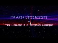 CANALIZAÇÕES E ENCOBRIMENTOS: Black Projects si tehnologia energiei libere (Blac...
