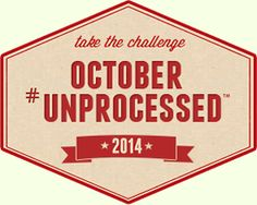 October Unprocessed 2014 - Can you go an entire month without eating any processed foods? Would you like to try? Would you like a ton of ideas and support around that effort? Take a look at this grass-roots movement now in its 5th year!