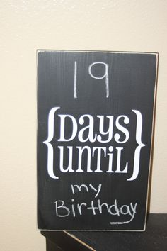 Count down to your birthday, winter break, recruitment, football games, etc.! This would be cute to have for anything you can count down to. Could make it yourself