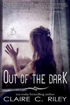Happy Release Day! Out of the Dark by Claire C Riley