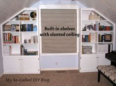 My So-Called DIY Blog: Project Bonus Room: Built-in Shelves With a Slanted Ceiling