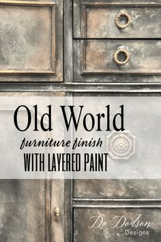 Get An Amazing Old World Look With Layered Paint - Furniture Home Decor Furniture Painting Techniques, Chalk Paint Furniture, Furniture Projects, Furniture Makeover, Diy Furniture, Furniture Design, Salon Furniture, Rustic Furniture, Steel Furniture