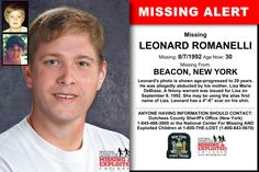 LEONARD ROMANELLI, Age Now: 30, Missing: 08/07/1992. Missing From BEACON, NY. ANYONE HAVING INFORMATION SHOULD CONTACT: Dutchess County Sheriff's Office (New York) 1-845-486-3800.