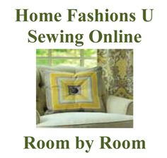 Sharing Sewing Ideas for the home decor and other sewing projects.  hfusewingonline.com