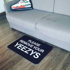 tapis please remove your yeezy