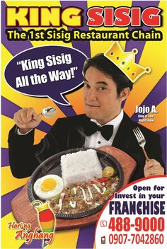 Welcome Your Highness! Be one of our business partners. For inquiries, you may call 488-9000/0920-2532844 or visit our website kingsisig.com or Facebook account King Sisig-Hari ng Anghang.