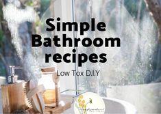 SIMPLE bathroom - Healthy Home Series