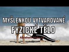 Abraham Hicks - Myšlenkou vytvarované fyzické tělo - YouTube Tarot, Abraham Hicks, Excercise, Reiki, Affirmations, Health Fitness, Education, Youtube, Movie Posters