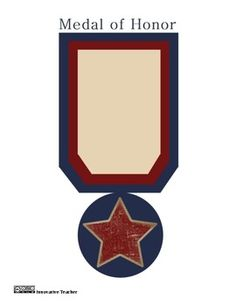 Medal of Honor - Can be used for any holiday that honors or remembers our soldiers.