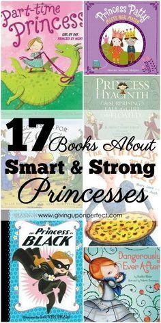 15+ Princess Books for Smart, Strong Girls | via http://givinguponperfect.com