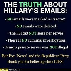 Not because I was a fan of hers but because the truth still matters, no matter your party!