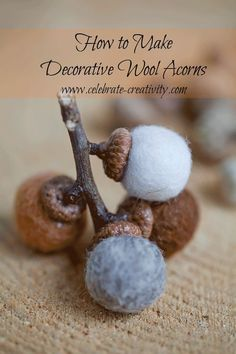 Add a touch of rustic nature to your seasonal decor with these handcrafted felted acorns. Easy to make using real acorn caps. Felt Diy, Felt Crafts, Wooly Bully, Acorn Crafts, Little Acorns, Easy Fall Crafts, Mabon, Felting Tutorials, Felt Ball