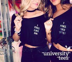 I feel like Big, I feel like Little | Big Little | Made by University Tees | universitytees.com