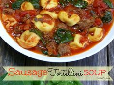 Sausage Tortellini Soup from NoblePig.com