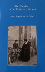 The Conduct of the Christian Schools by John Baptist de la Salle