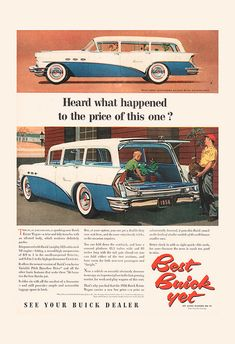 Assorted ads from Buick. Pub Vintage, Vintage Trucks, Station Wagon, Classic Motors, Classic Cars, 1956 Buick, Automobile, Mechanic Gifts, Buick Cars
