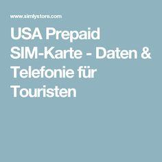 USA Prepaid SIM-Karte - Daten & Telefonie für Touristen
