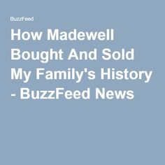How Madewell Bought And Sold My Family's History - BuzzFeed News
