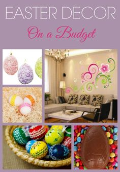5 Awesome Budget-Friendly Easter Decorating Ideas