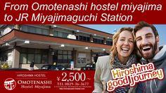 From Omotenashi hostel miyajima to JR Miyajimaguchi Station