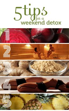 After a busy workweek, a quick weekend detox retreat can boost morale and reinvigorate your health for the following week.