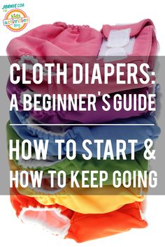 Cloth Diapers: A Beginner's Guide – How to Start and How to Keep Going