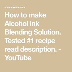 How to make your own Alcohol Ink Blending Solution. 2 oz rubbing alcohol drops of glycerin that's it! Alcohol Ink Painting, Alcohol Ink Art, Alcohol Recipes, Rubbing Alcohol, Distress Ink, Painting Tips, Craft Tutorials, Mixed Media, Have Fun