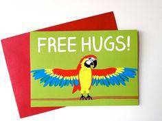 FREE HUGS Parrot card, Funny Birthday card, Macaw card, cute anniversary card, funny love card, just because card, best friend birthday card by hello DODO via Etsy