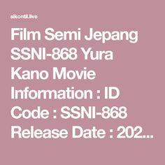 Film Semi Jepang SSNI-868 Yura Kano Movie Information : ID Code : SSNI-868 Release Date : 2020-09-19 Category : Film Semi Jepang, Bokep Jepang Actress : Yura Film Semi, 18 Movies, Lesbian, Coding, Lesbians, Programming