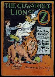 John R. Neill — The Cowardly Lion of Oz — 1923