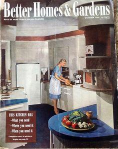 October 1945 Better Homes & Gardens 1940s Kitchen, Vintage Kitchen, Old Magazines, Vintage Magazines, Vintage Cards, Vintage Decor, Vintage Wife, Time Design, Good Housekeeping