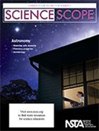 "The summer issue of Science Scope is now online! In this edition, we focus on astronomy, featuring lessons about planetary properties, developing student-centric astronomical models, and extreme environments on our planet and beyond. Also be sure to check out this month's free article, ""Astrobiology: Explorations in Earth and Life Science."""