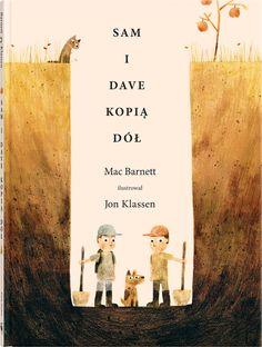 Jak szukać, by znaleźć coś spektakularnego? Zaskakująca książka obrazkowa o poszukiwaniu głęboko ukrytych skarbów. Sam i Dave kopią dół.Będą kopać coraz głębieji głębiej,...