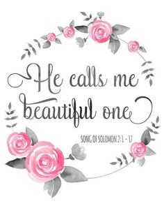 Bible Verse Print He Calls Me Beautiful One Song of Solomon Digital Inspirational Scripture Watercolor Christian Quote Bible Verse Print He Calls Me Beautiful One Song of Solomon Digital Inspirational Scripture Wate Bible Verses Quotes, Bible Scriptures, Faith Bible, Wisdom Quotes, Shining Tears, Bibel Journal, Bible Verse Wallpaper, Quotes About God, Christian Quotes