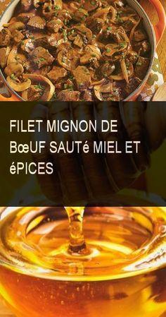 Filet mignon de bœuf sauté miel et épices #Oeuf #Miel #Epice #Epices Filets, Four, Cereal, Food Porn, Breakfast, Honey, Chinese, Drinks, Lounge Chairs