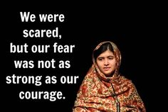 12 Powerful And Inspiring Quotes From Malala Yousafzai #fear #courage #inspiration