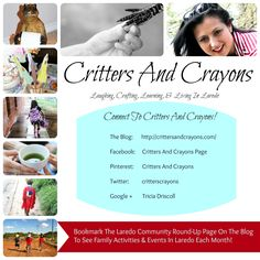 Critters And Crayons: Laughing, Crafting, Learning & Living In Laredo