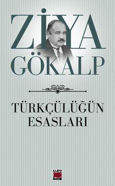 Ziya Gökalp, Türkçülüğün Esasları, Elips Kitap