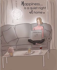 is a quiet night at home. ~ Rose Hill Designs by Heather A Stillufsen Positive Quotes, Motivational Quotes, Inspirational Quotes, Inspiring Sayings, Positive Thoughts, Rose Hill Designs, Woman Quotes, Life Quotes, Qoutes